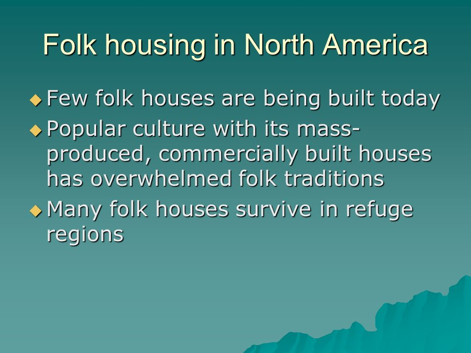 Folk housing in North America