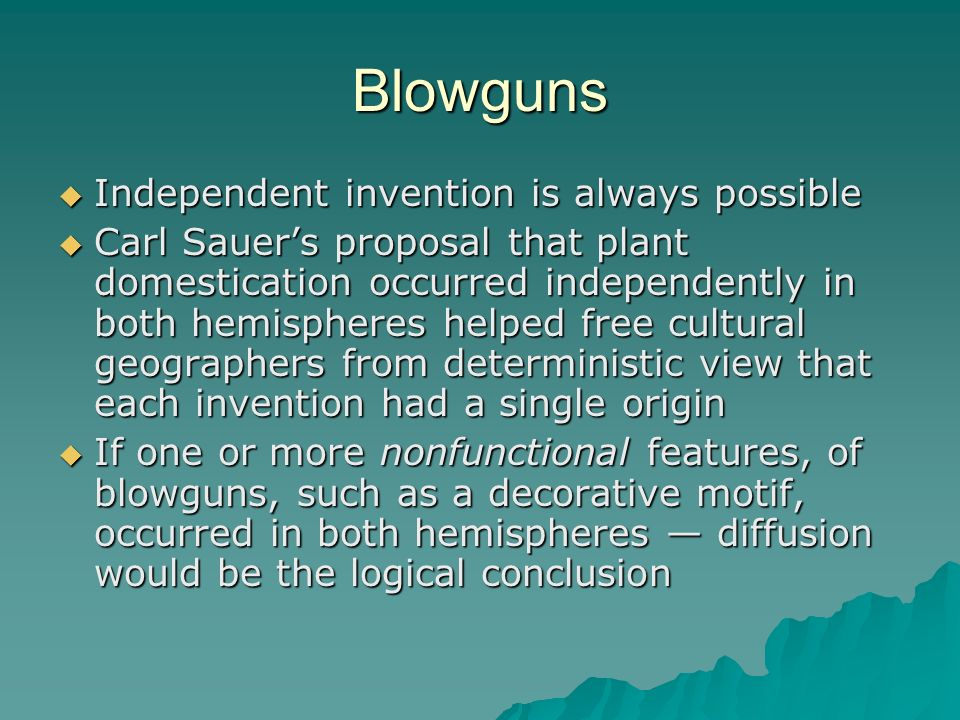 Blowguns Independent invention is always possible