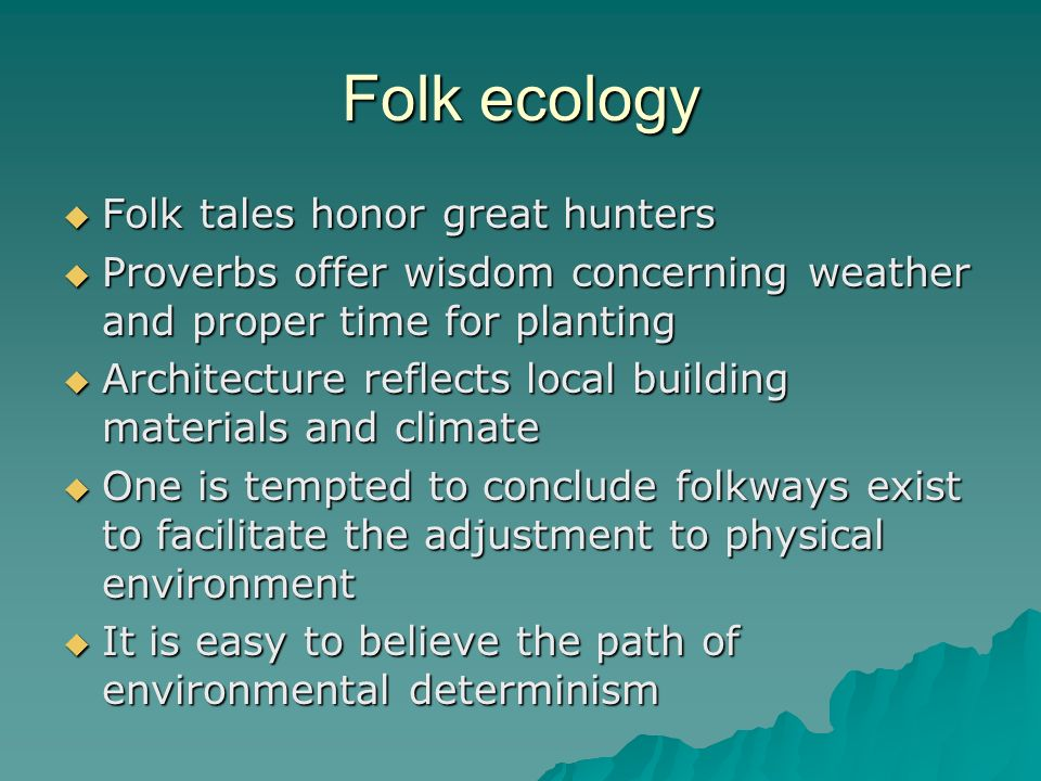 Folk ecology Folk tales honor great hunters