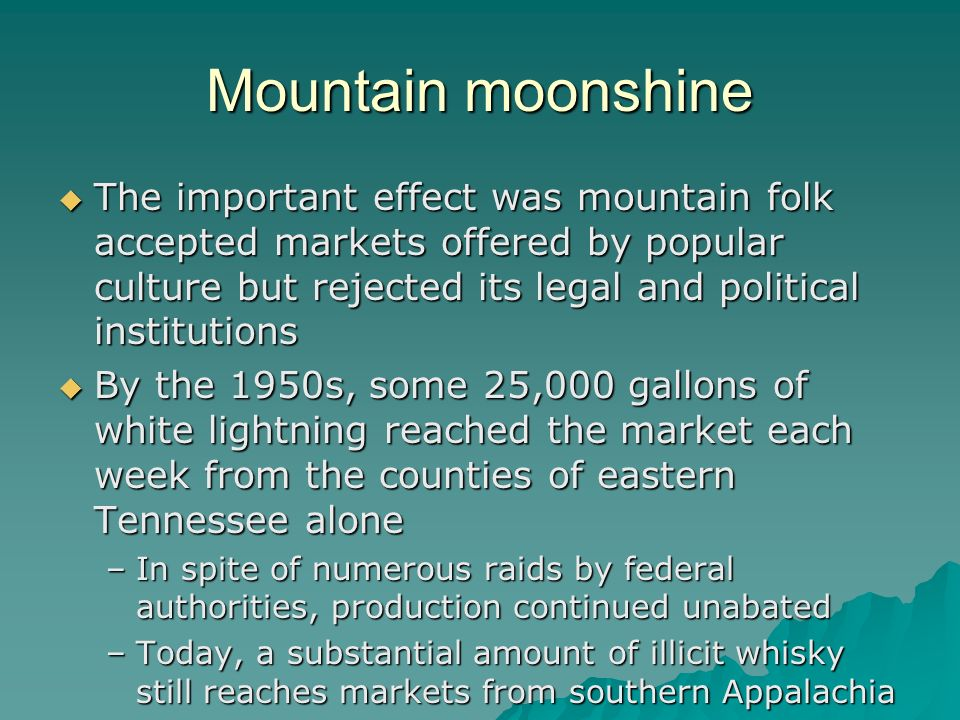 Mountain moonshine
