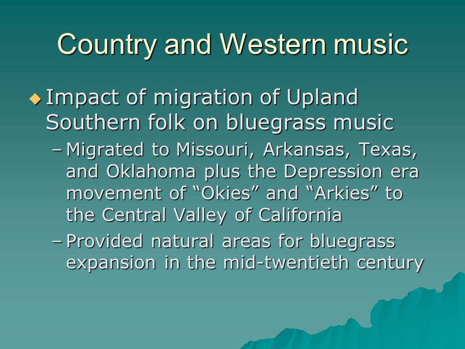 Country and Western music
