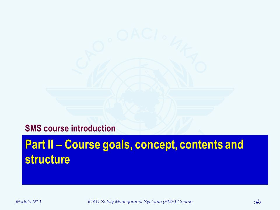 Part II – Course goals, concept, contents and structure
