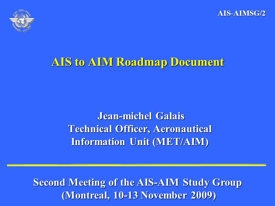 AIS to AIM Roadmap Document