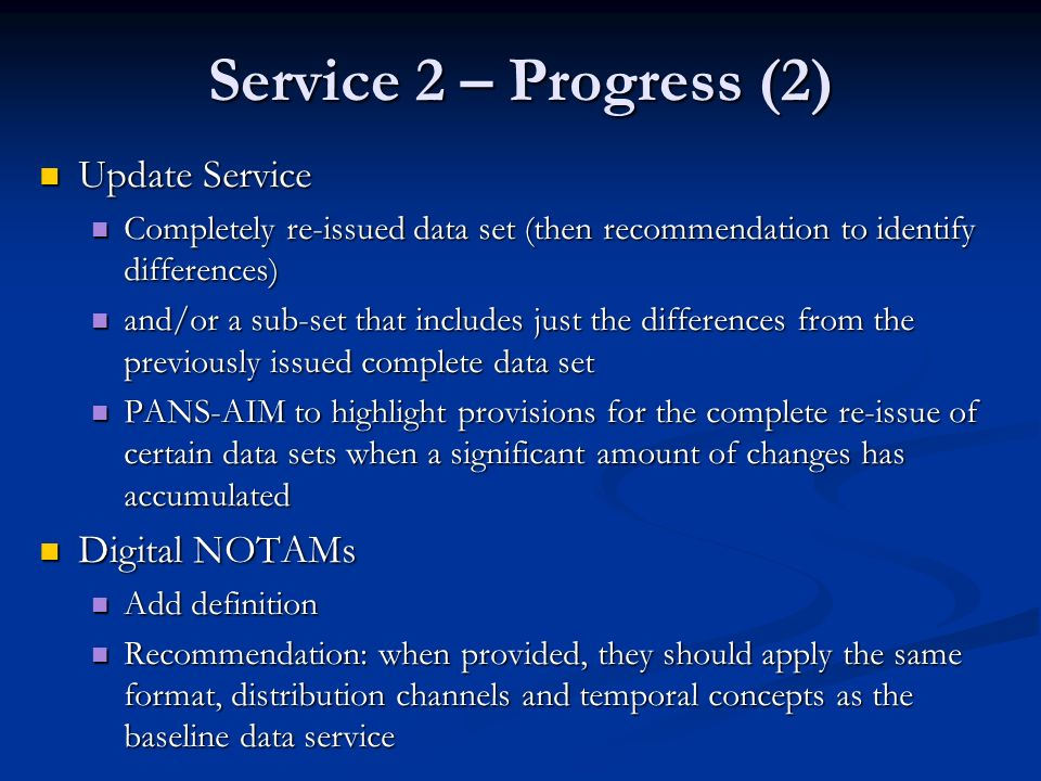 Service 2 – Progress (2) Update Service Digital NOTAMs