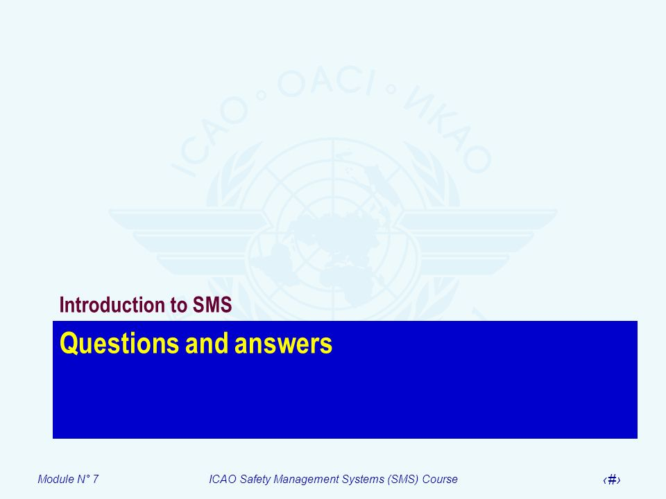 Introduction to SMS Questions and answers