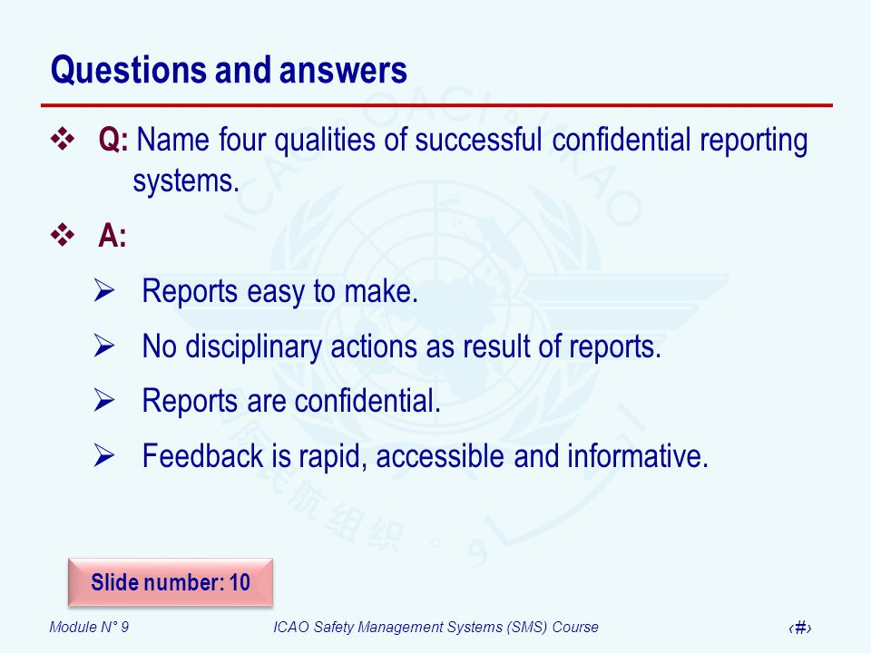 Questions and answers Q: Name four qualities of successful confidential reporting systems. A: Reports easy to make.