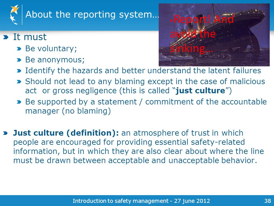 About the reporting system…