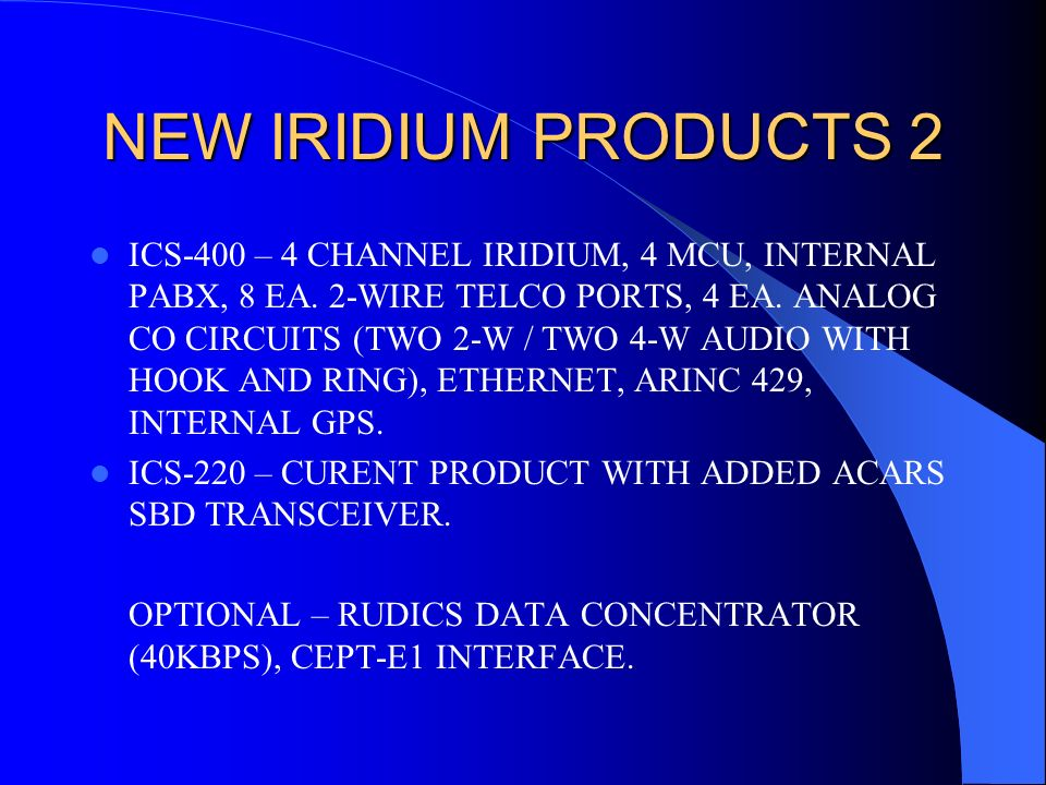 NEW IRIDIUM PRODUCTS 2