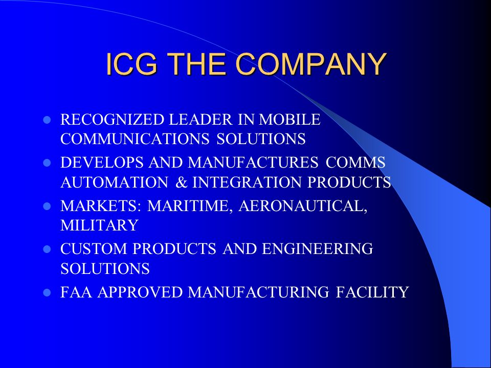 ICG THE COMPANY RECOGNIZED LEADER IN MOBILE COMMUNICATIONS SOLUTIONS
