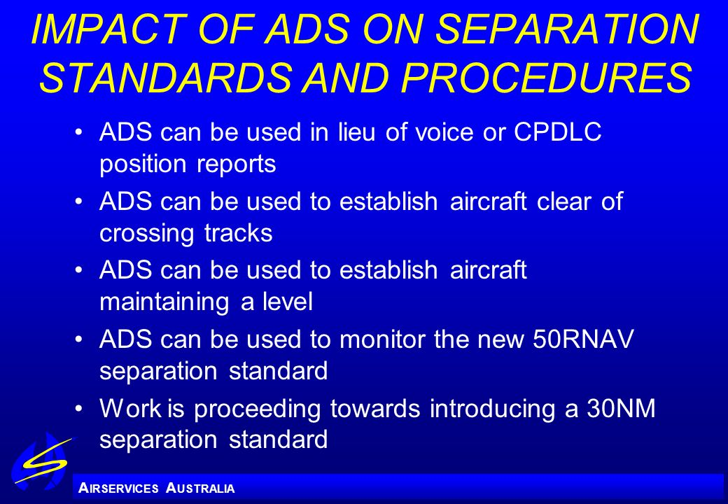 IMPACT OF ADS ON SEPARATION STANDARDS AND PROCEDURES