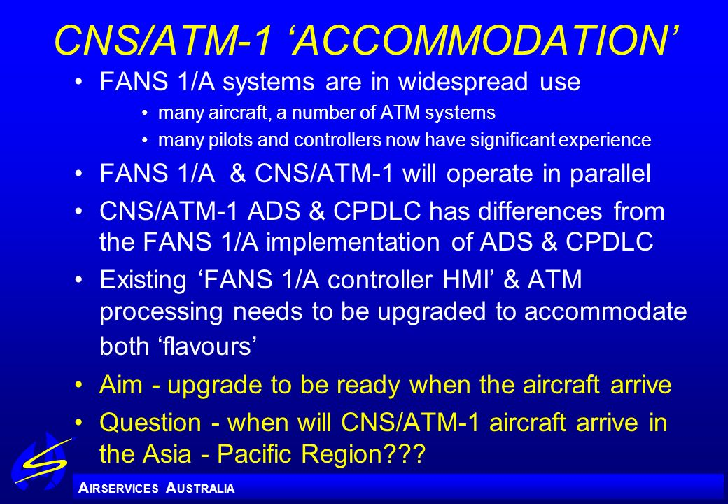 CNS/ATM-1 'ACCOMMODATION'