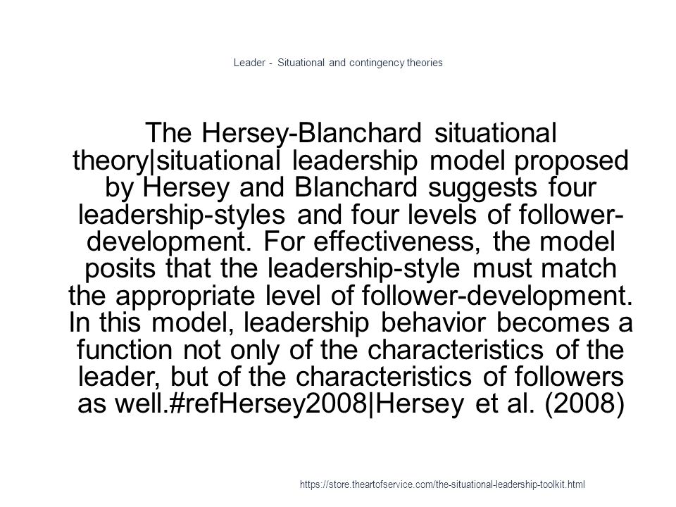 There Live To Ready Blanchard Hersey Leadership Model Situational
