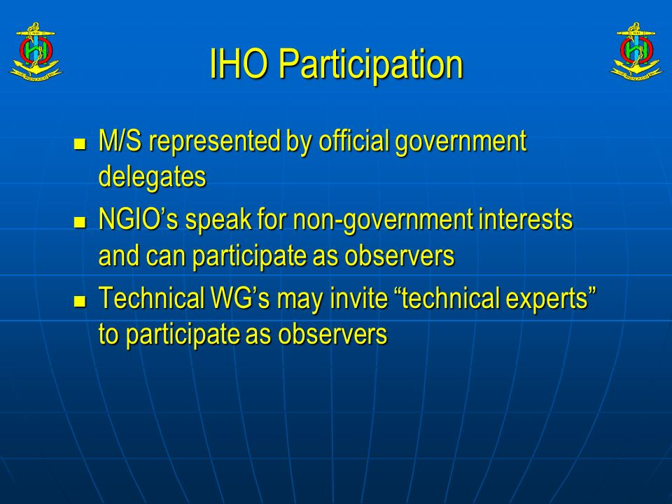 IHO Participation M/S represented by official government delegates