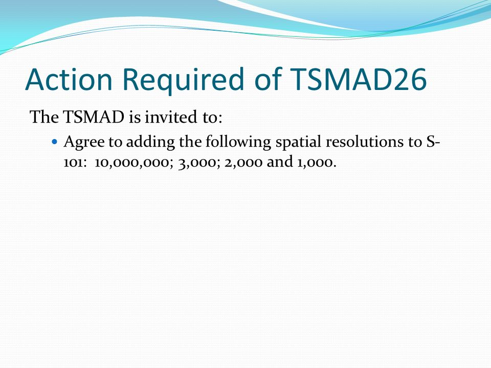Action Required of TSMAD26