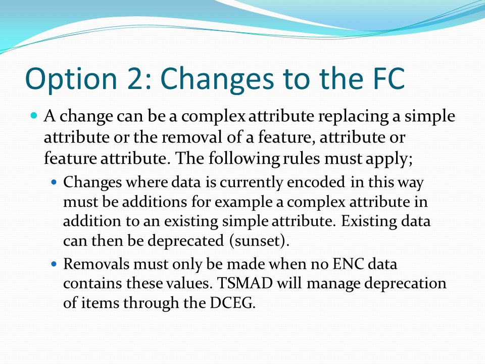 Option 2: Changes to the FC