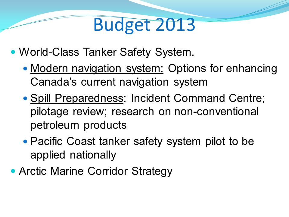 Budget 2013 World-Class Tanker Safety System.