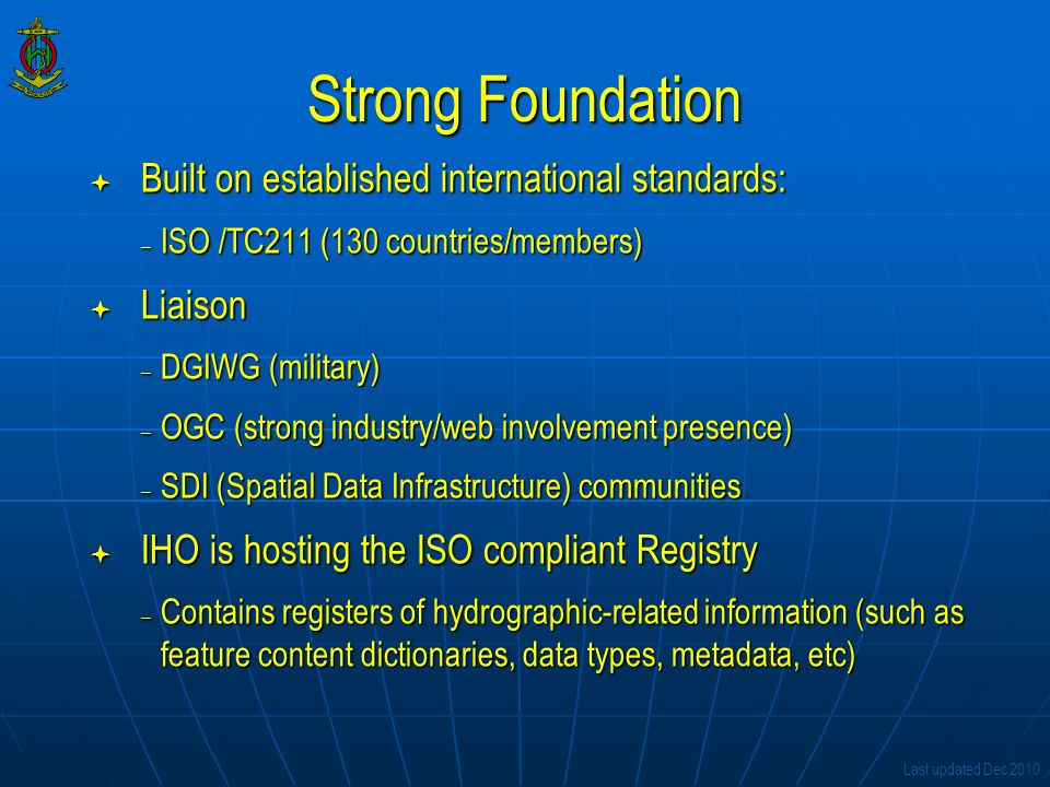 Strong Foundation Built on established international standards: