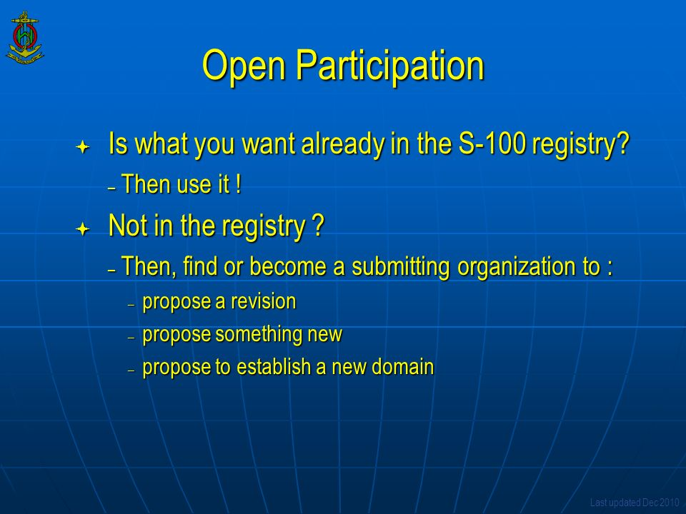 Open Participation Is what you want already in the S-100 registry