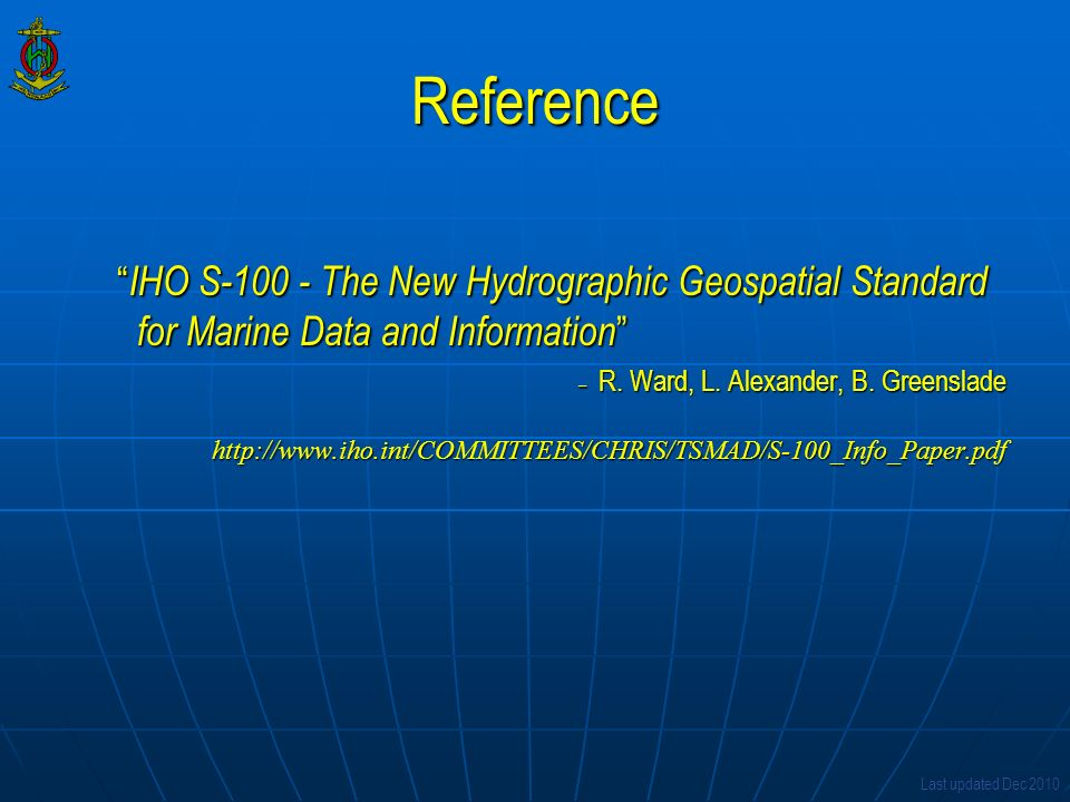 Reference IHO S-100 - The New Hydrographic Geospatial Standard for Marine Data and Information
