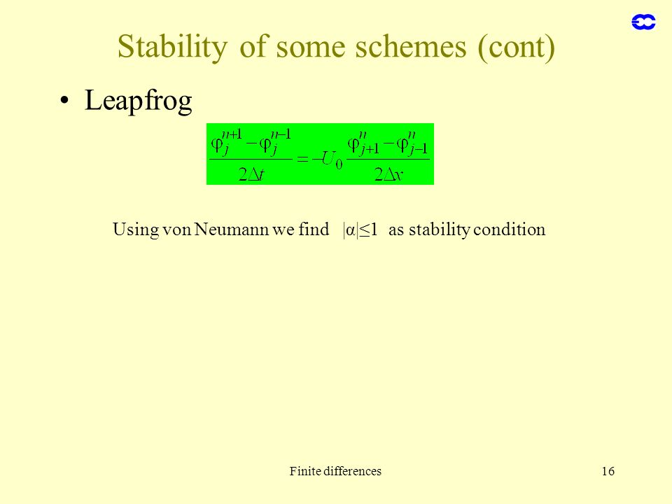 Stability of some schemes (cont)