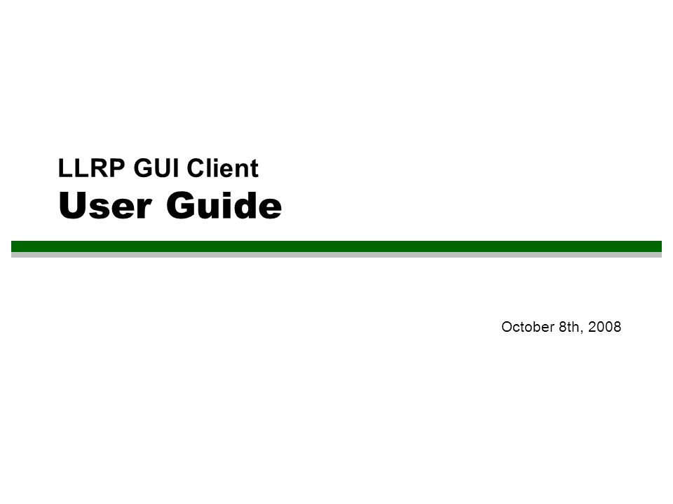 LLRP GUI Client User Guide - ppt download