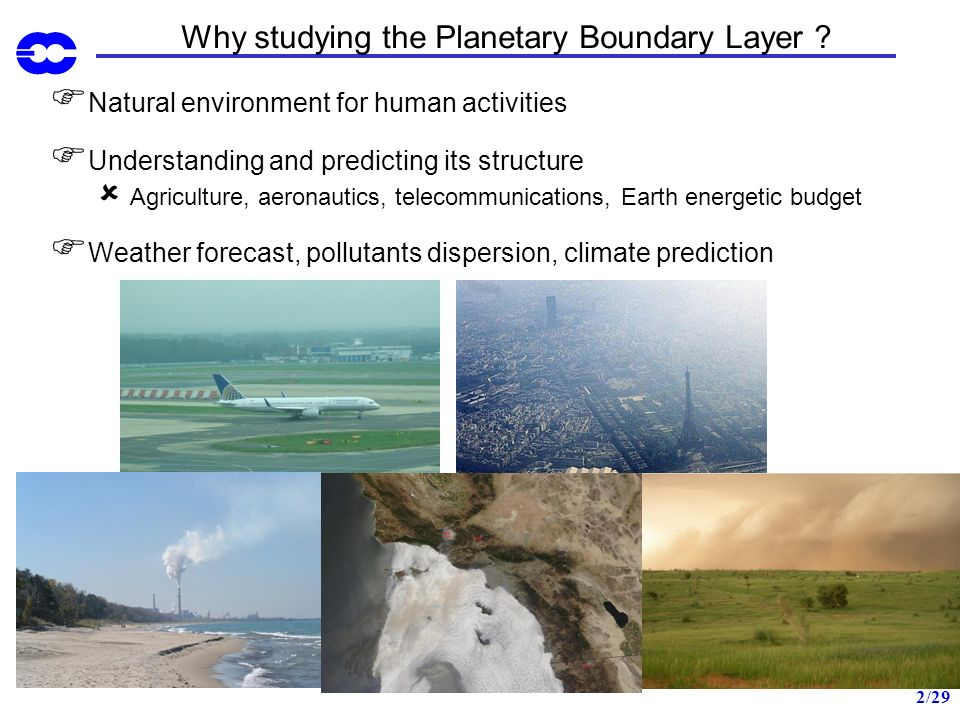 Why studying the Planetary Boundary Layer