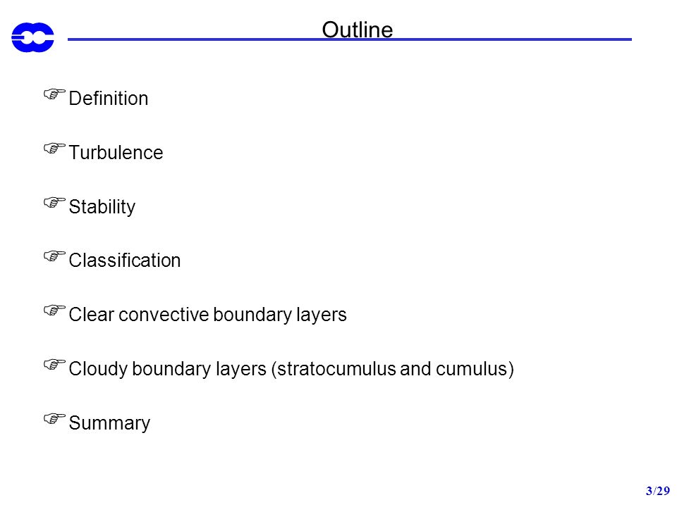 Outline Definition Turbulence Stability Classification