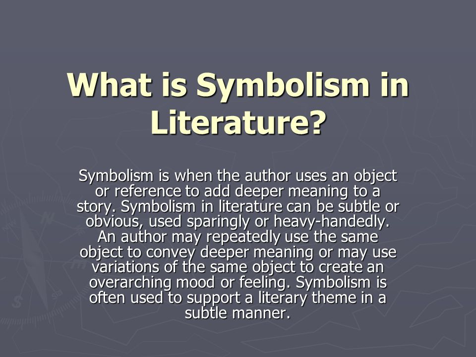 What Is Symbolism In Literature Ppt Download