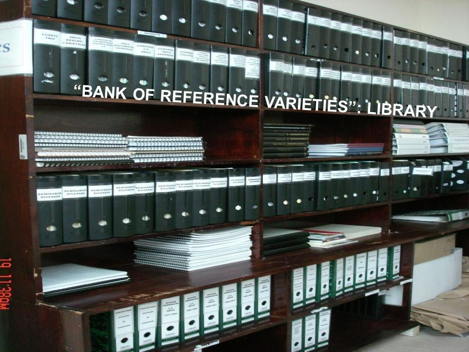 BANK OF REFERENCE VARIETIES : LIBRARY