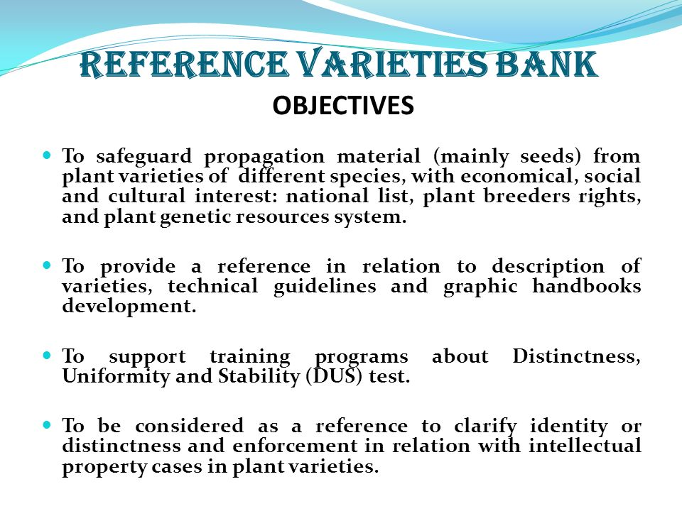REFERENCE VARIETIES BANK OBJECTIVES
