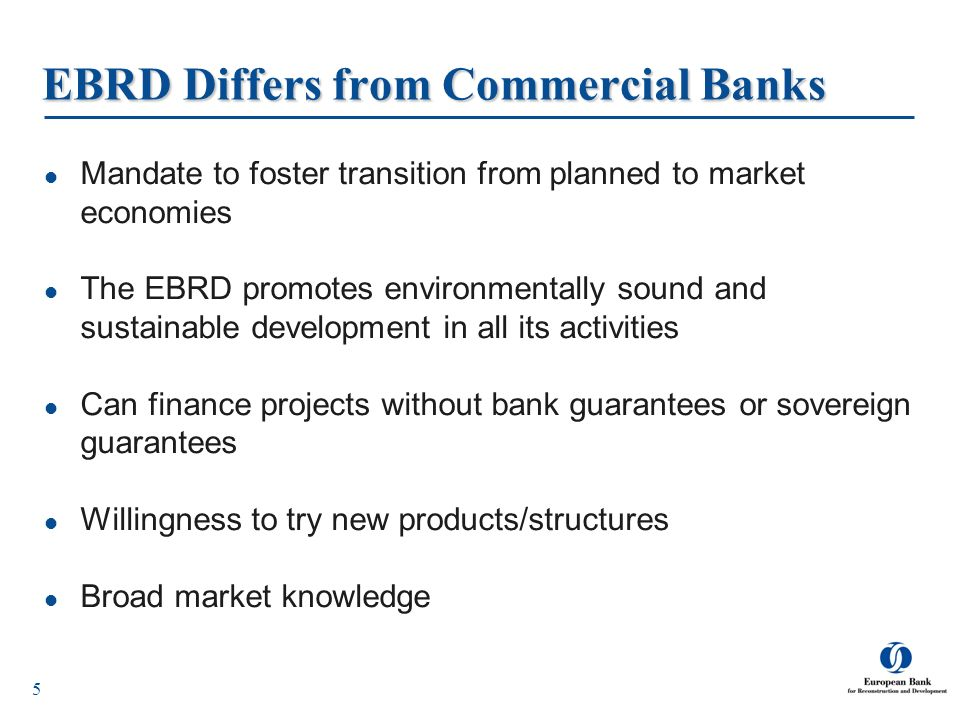 EBRD Differs from Commercial Banks