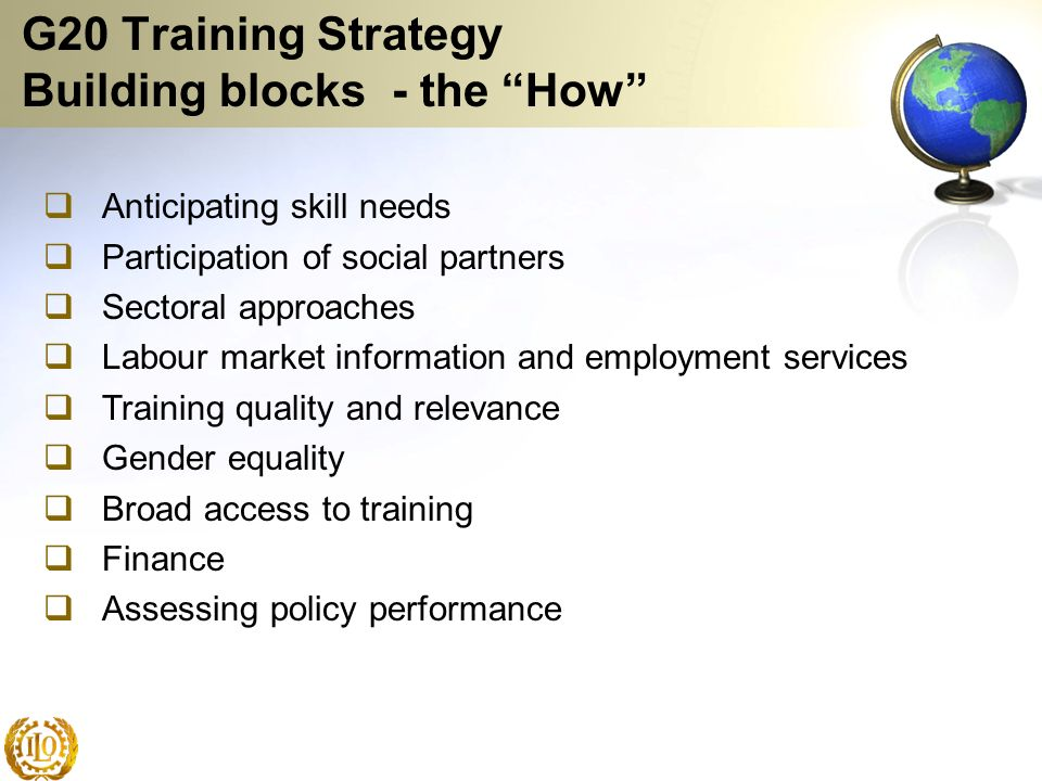 G20 Training Strategy Building blocks - the How