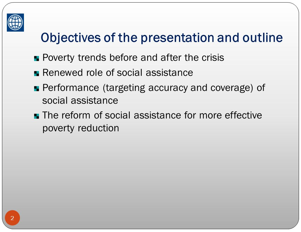 Objectives of the presentation and outline