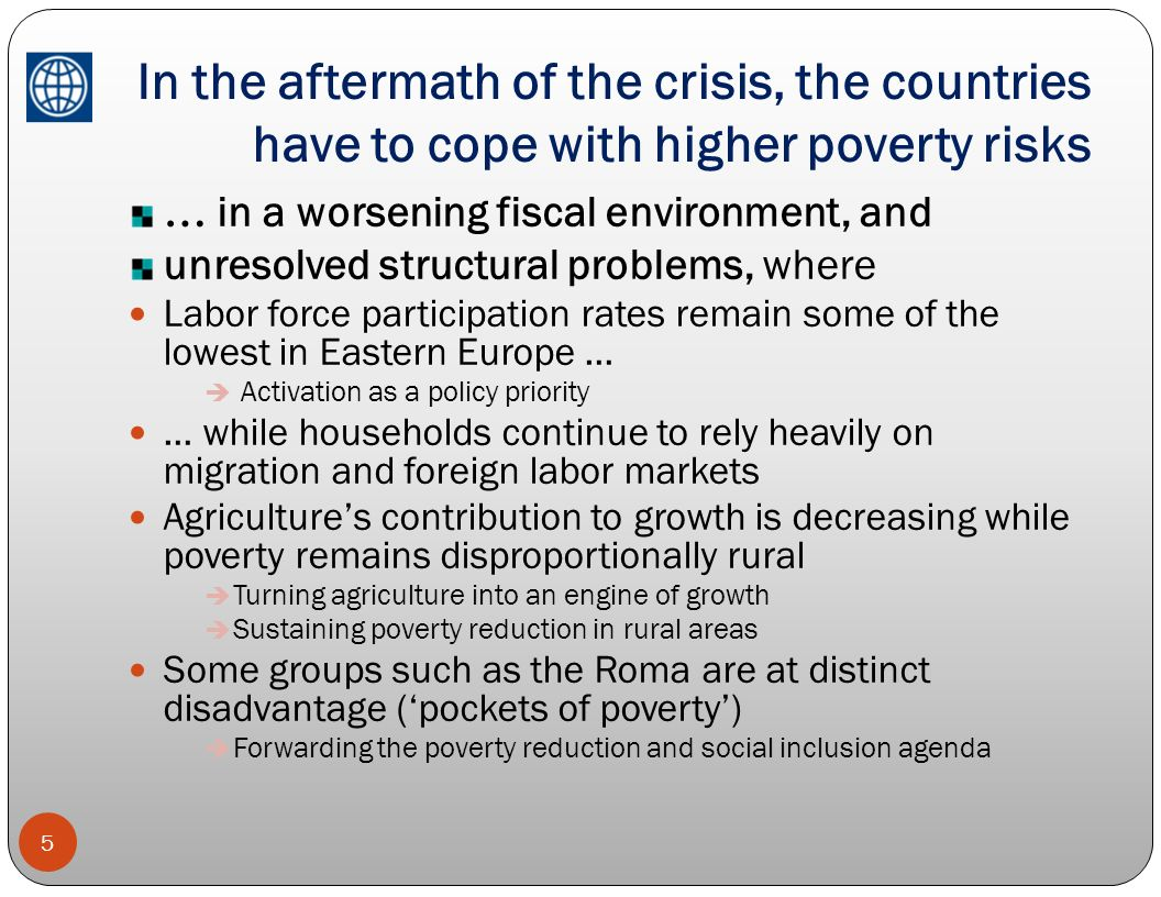 In the aftermath of the crisis, the countries have to cope with higher poverty risks
