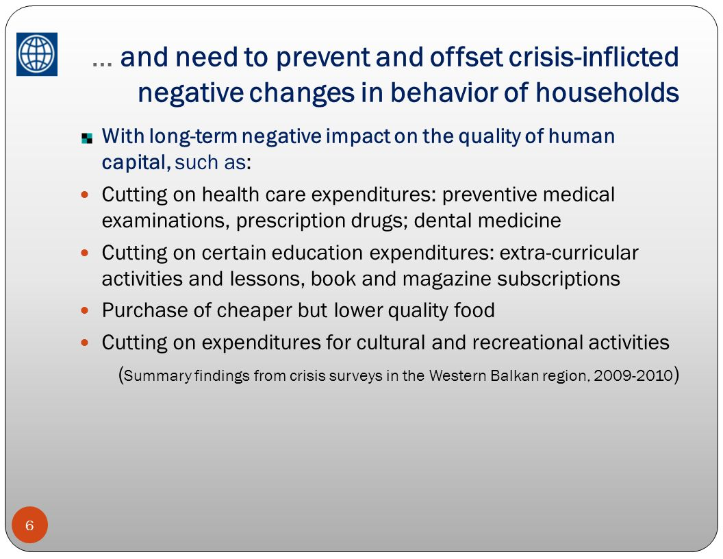 … and need to prevent and offset crisis-inflicted negative changes in behavior of households
