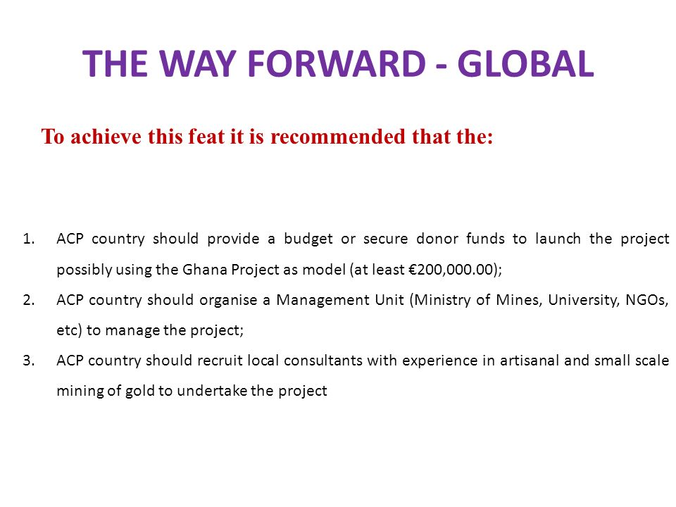THE WAY FORWARD - GLOBAL