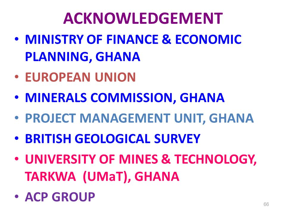 ACKNOWLEDGEMENT MINISTRY OF FINANCE & ECONOMIC PLANNING, GHANA