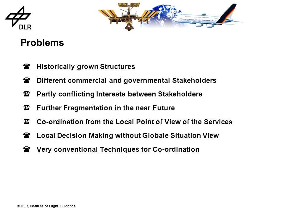 Problems Historically grown Structures