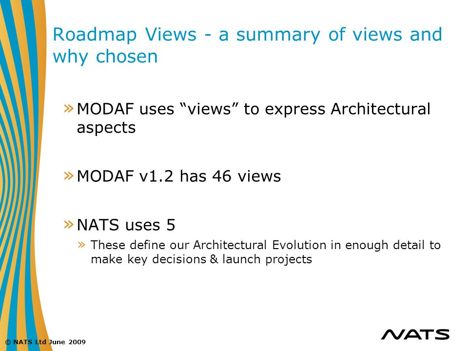 Roadmap Views - a summary of views and why chosen
