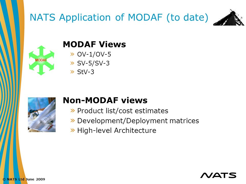 NATS Application of MODAF (to date)