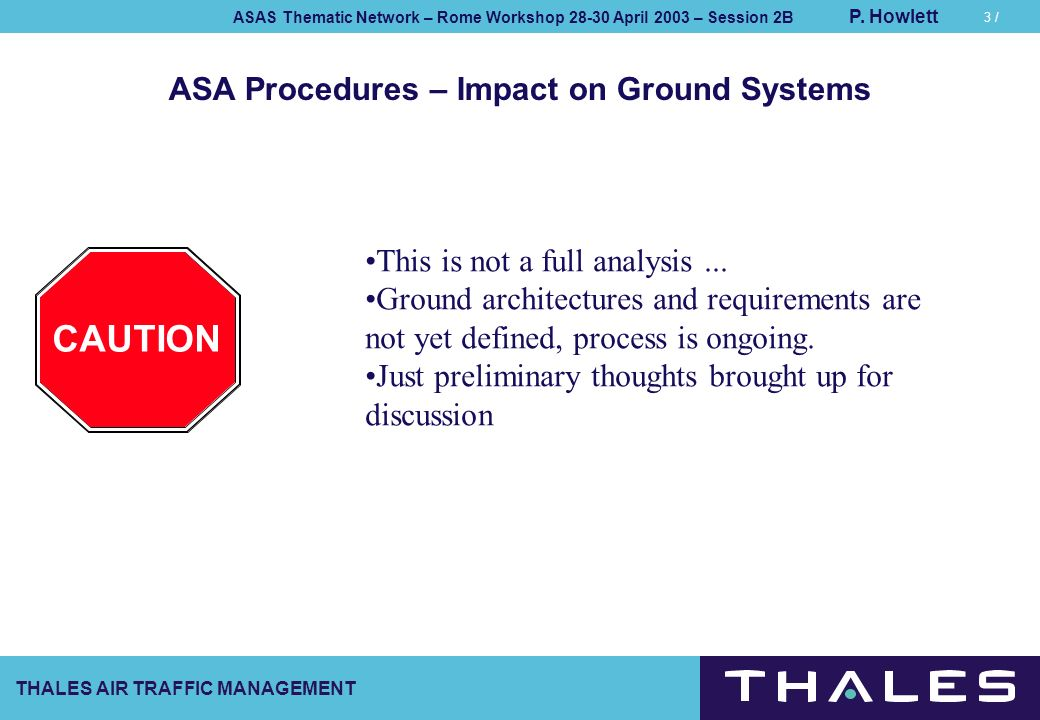 ASA Procedures – Impact on Ground Systems