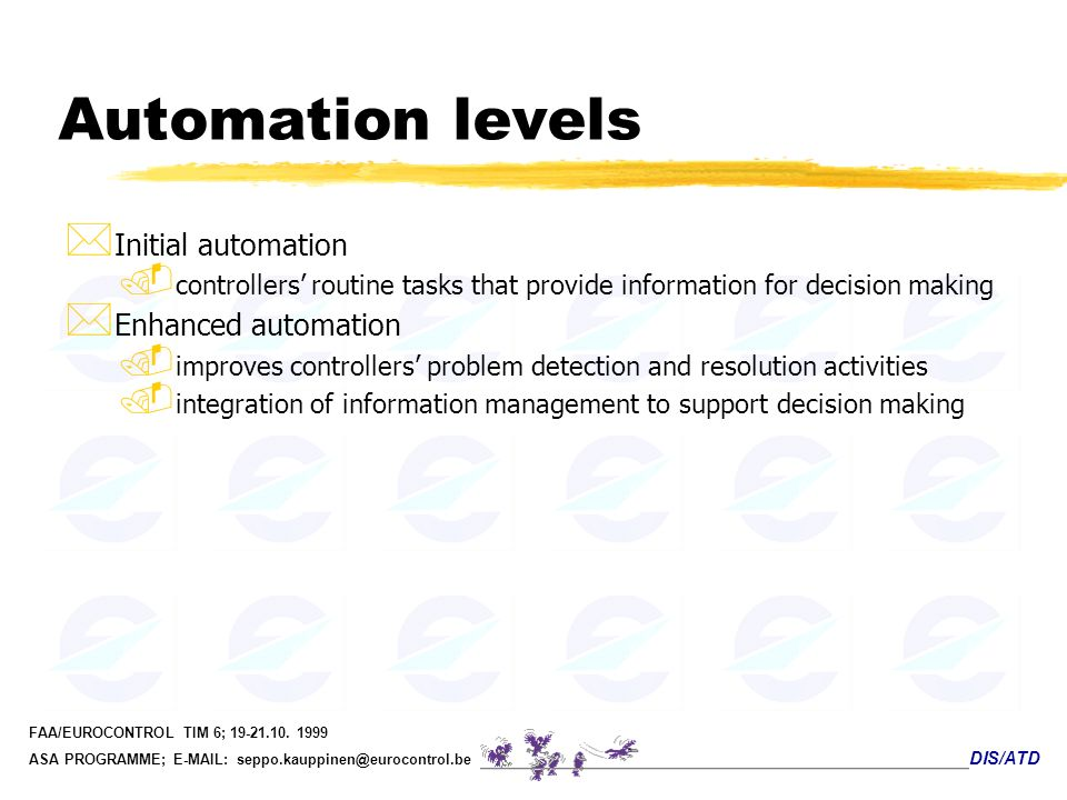 Automation levels Initial automation Enhanced automation