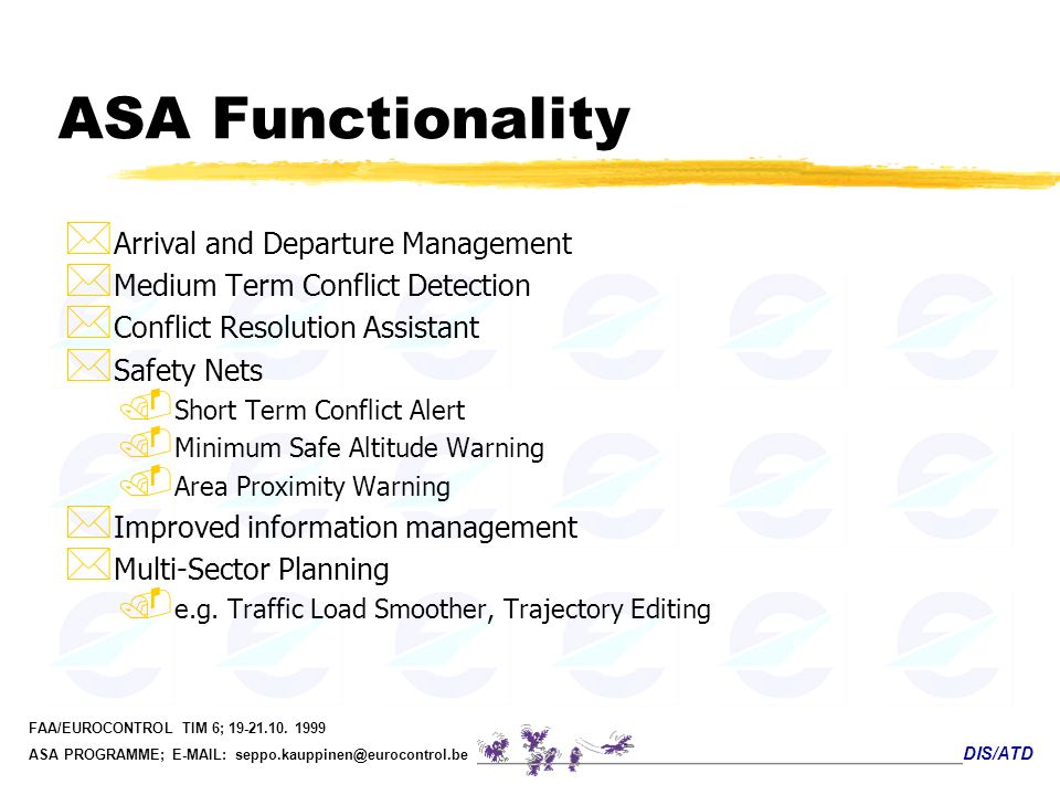 ASA Functionality Arrival and Departure Management