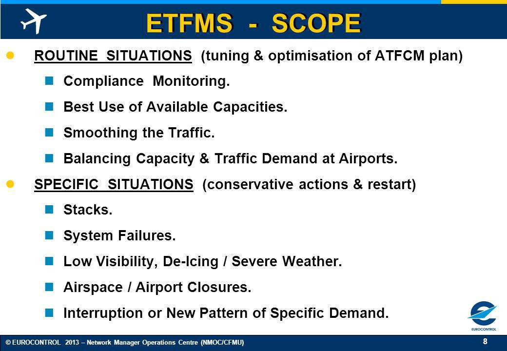 ETFMS - SCOPE ROUTINE SITUATIONS (tuning & optimisation of ATFCM plan)