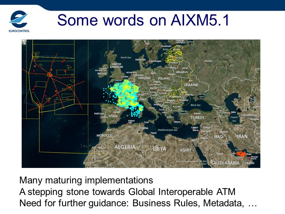 Some words on AIXM5.1 Many maturing implementations