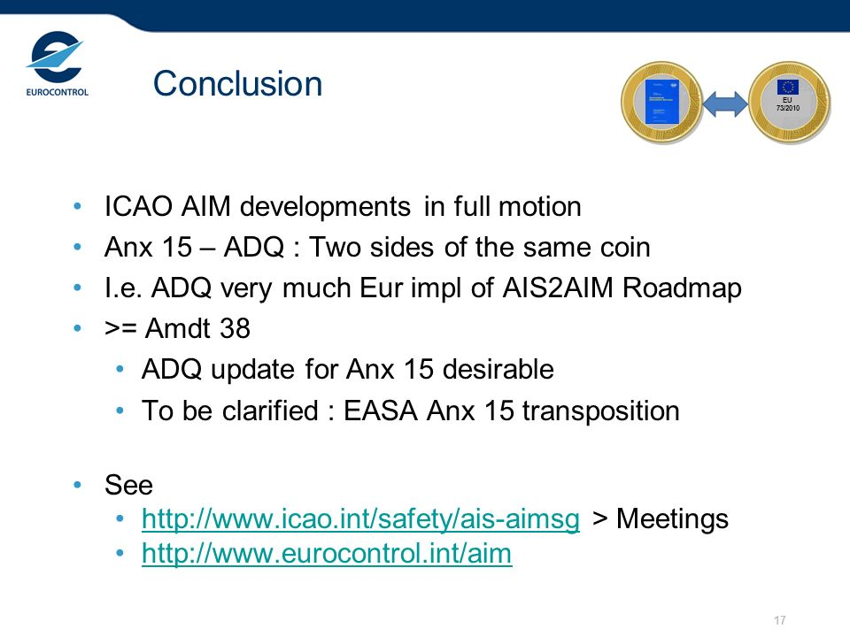 Conclusion ICAO AIM developments in full motion
