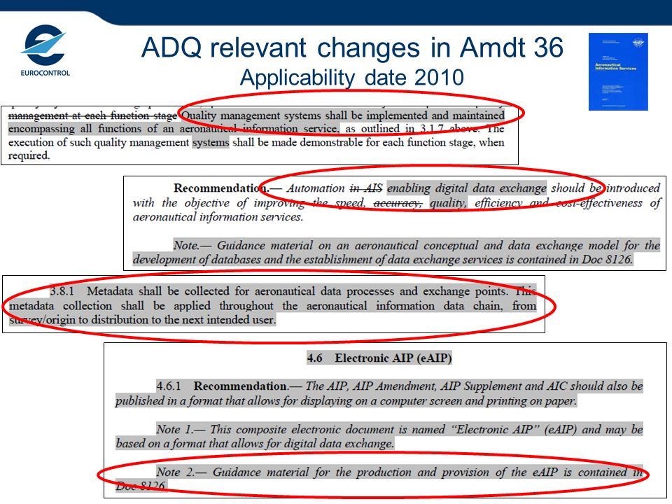 ADQ relevant changes in Amdt 36 Applicability date 2010