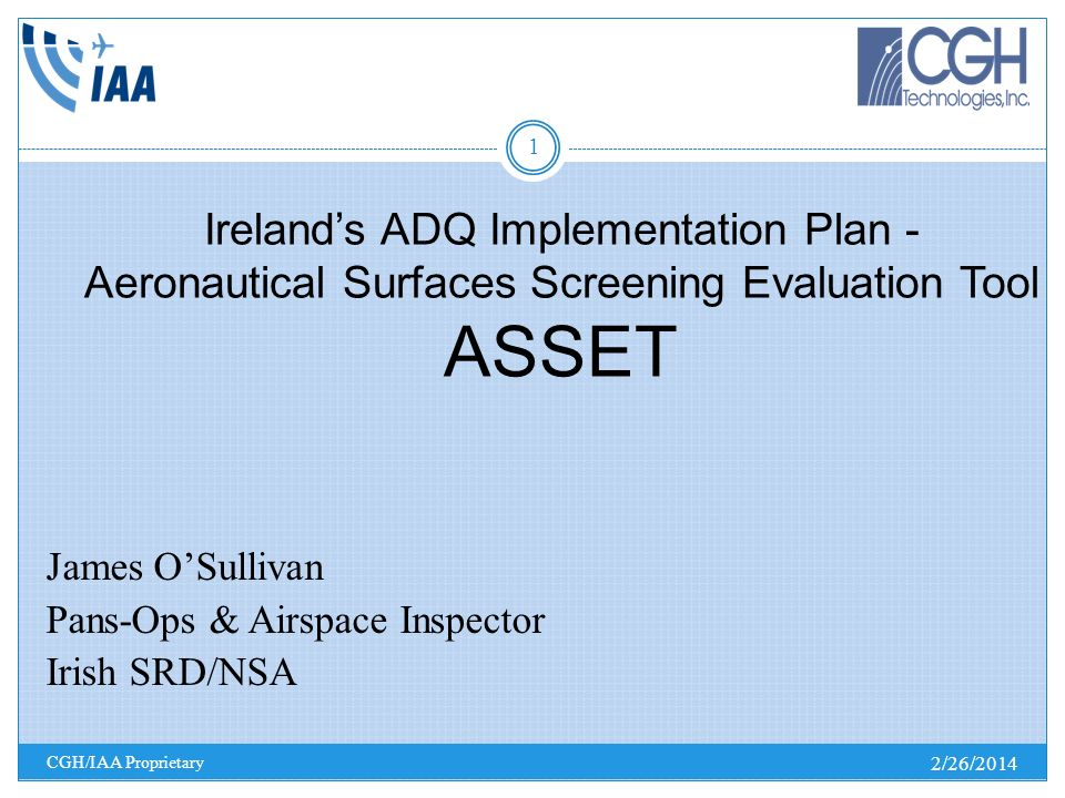 Ireland's ADQ Implementation Plan - Aeronautical Surfaces Screening Evaluation Tool ASSET