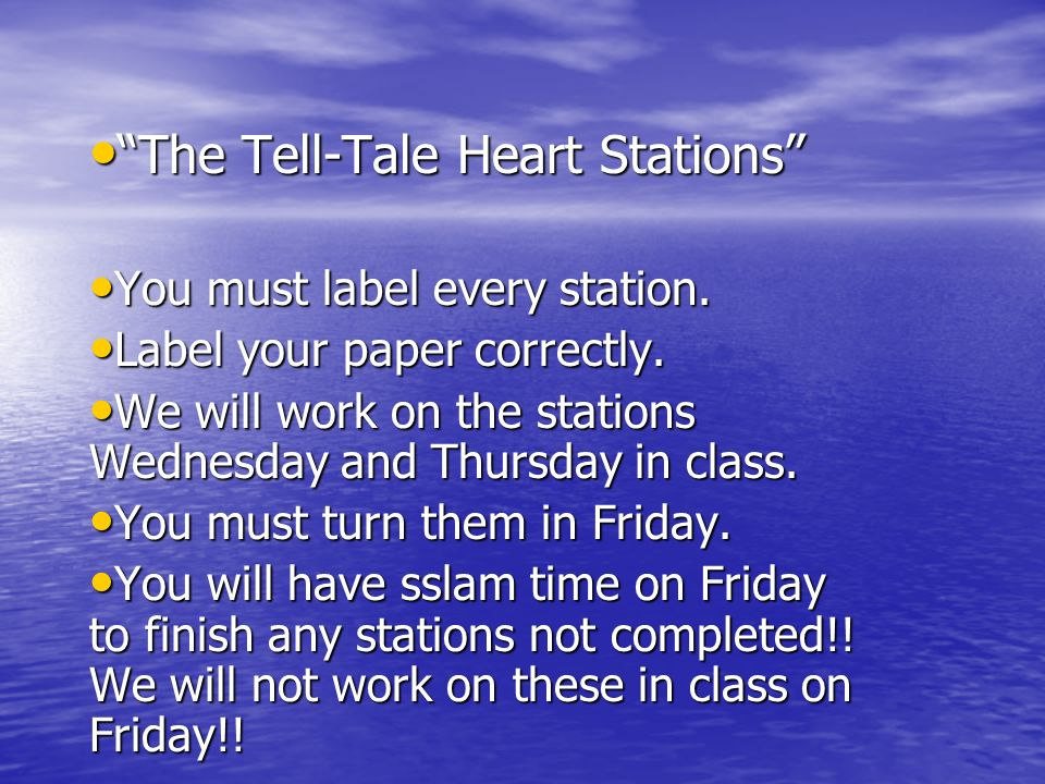 The Tell-Tale Heart Stations