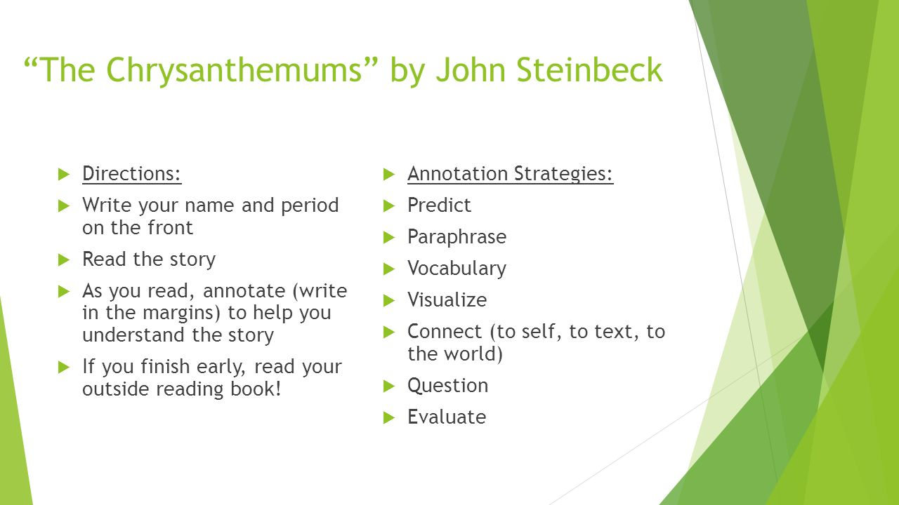 """The chrysanthemums"""" by john steinbeck. Ppt video online download."""